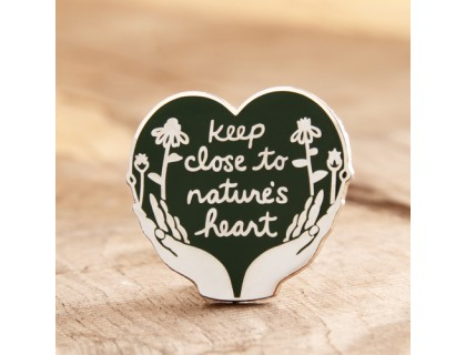Keep Close to Nature's Heart Enamel Pins