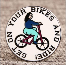 Get On Bikes And Ride Custom Pins